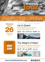 MENDI TOUR: Up  Speed + The Weight of Water